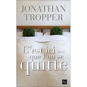 Critique – C'est ici que l'on se quitte – Jonathan Tropper