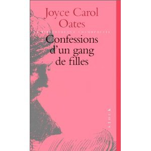 Critique – Confessions d'un gang de filles – Joyce Carol Oates