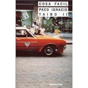 Critique – Cosa facil – Paco Ignacio Taibo II