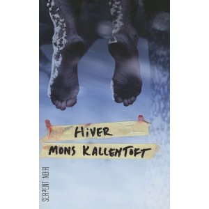 Critique – Hiver – Mons Kallentoft