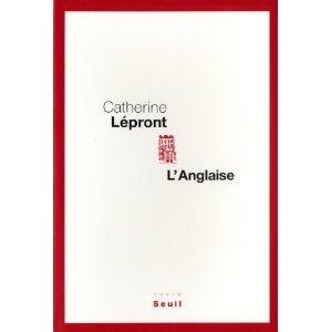 Critique – L'Anglaise – Catherine Lépront
