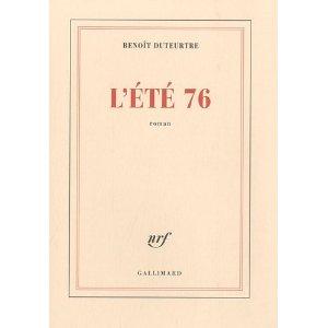 Critique – L'été 76 – Benoît Duteurtre