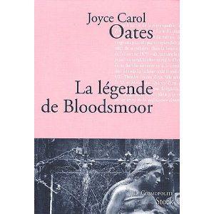 Critique – La légende de Bloodsmoor – Joyce Carol Oates