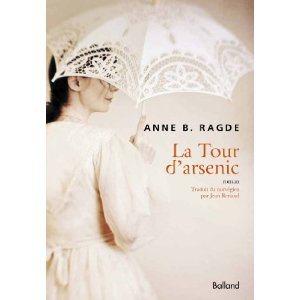 Critique – La tour d'arsenic – Anne B. Ragde