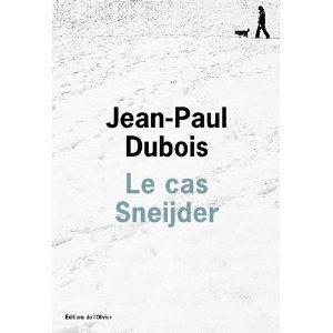 Critique – Le cas Sneijder – Jean-Paul Dubois