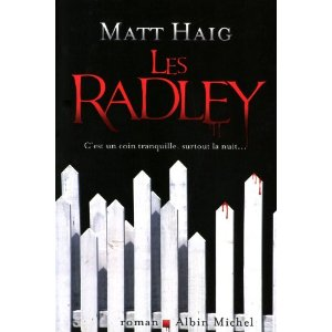 Critique – Les Radley – Matt Haig