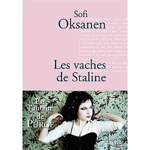 Critique – Les vaches de Staline – Sofi Oksanen