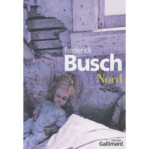 Critique – Nord – Frederick Busch