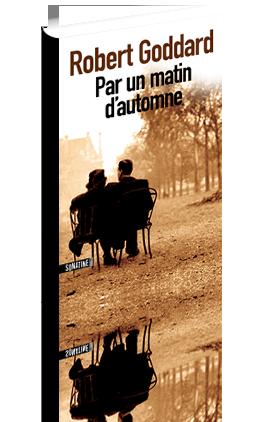 Critique – Par un matin d'automne – Robert Goddard