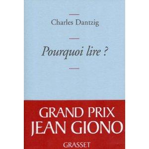 Critique – Pourquoi lire ? – Charles Dantzig