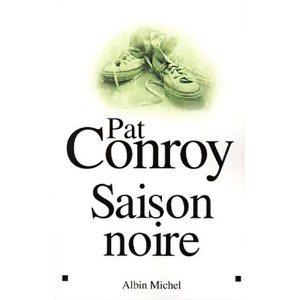 Critique – Saison noire – Pat Conroy