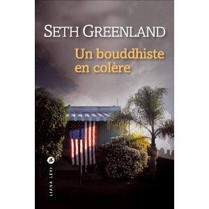 Critique – Un bouddhiste en colère – Seth Greenland