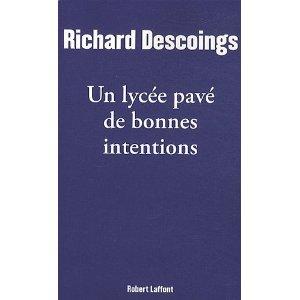 Critique – Un lycée pavé de bonnes intentions – Richard Descoings