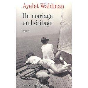 Critique – Un mariage en héritage – Ayelet Waldman