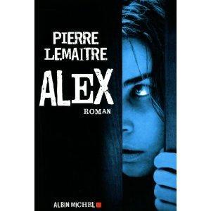 Critique – Alex – Pierre Lemaître