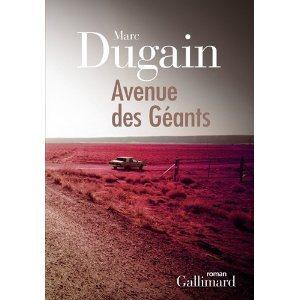 Critique – Avenue des géants – Marc Dugain