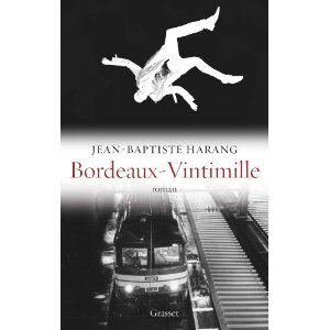 Critique – Bordeaux-Vintimille – Jean-Baptiste Harang