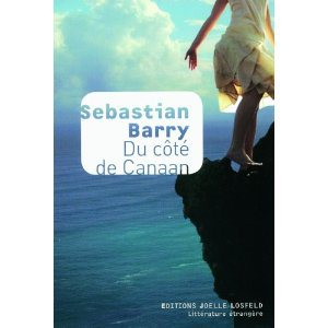 Critique – Du côté de Canaan – Sebastian Barry