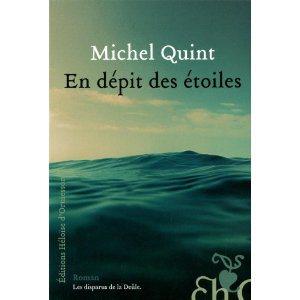 Critique – En dépit des étoiles – Michel Quint