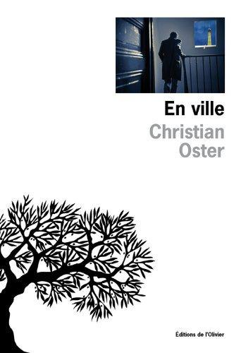Critique – En ville – Christian Oster