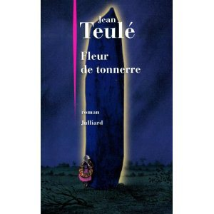 Critique – Fleur de tonnerre – Jean Teulé