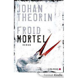 Critique – Froid mortel – Johan Theorin