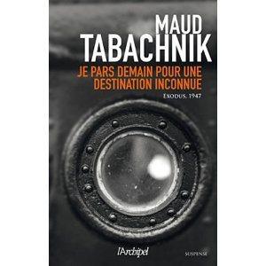 Critique – Je pars demain pour une destination inconnue – Maud Tabachnik
