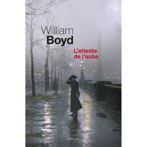 Critique – L'attente de l'aube – William Boyd