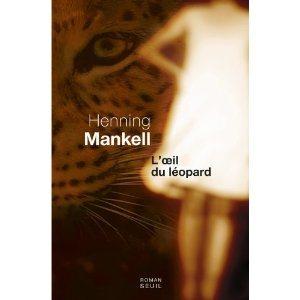 Critique – L'oeil du léopard – Henning Mankell