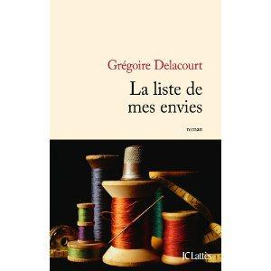 Critique – La liste de mes envies – Grégoire Delacourt