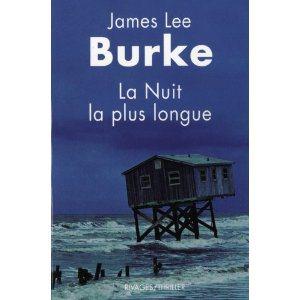 Critique – La nuit la plus longue – James Lee Burke