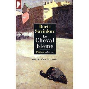 Critique – Le cheval blême – Boris Savinkov