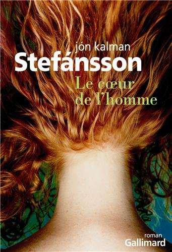 Critique – Le coeur de l'homme – Jon Kalman Stefanson