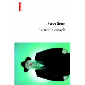 Critique – Le rabbin congelé – Steve Stern