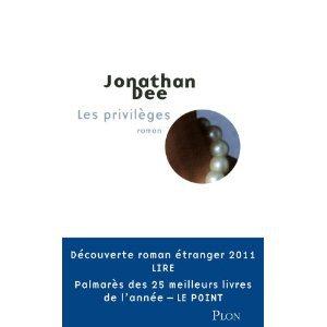 Critique – Les privilèges – Jonathan Dee