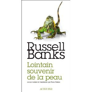 Critique – Lointain souvenir de la peau – Russel Banks