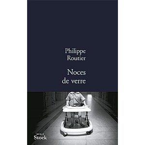 Critique – Noces de verre – Philippe Routier