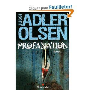 Critique – Profanation – Jussi Adler-Olsen