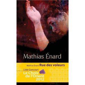 Critique – Rue des voleurs – Mathias Enard