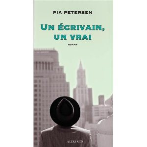 Critique – Un écrivain, un vrai – Pia Petersen