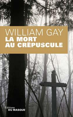 Critique – La mort au crépuscule – William Gay