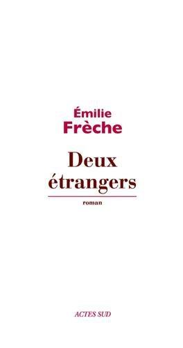 Critique – Deux étrangers – Emilie Frèche