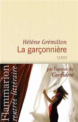 Critique – La garçonnière – Hélène Grémillon