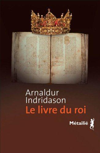 Critique – Le livre du roi – Arnaldur Indridason