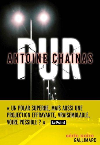 Critique – Pur – Antoine Chainas