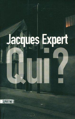 Critique – Qui ? – Jacques Expert