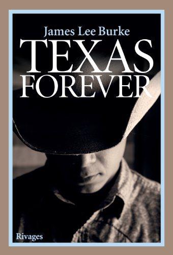 Critique – Texas forever – James Lee Burke