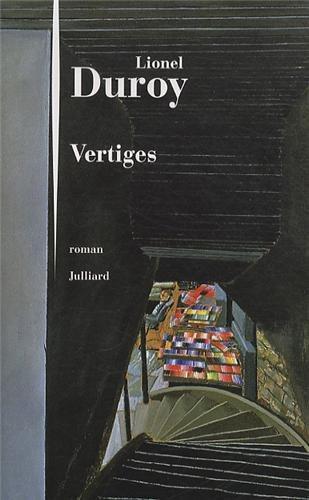 Critique – Vertiges – Lionel Duroy