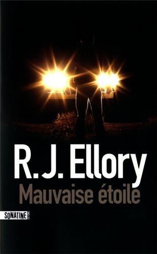 Critique – Mauvaise étoile – R.J. Ellory