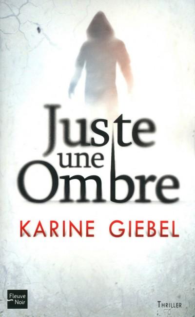 Critique – Juste une ombre – Karine Giebel